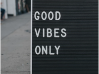 Good Vibes Only,